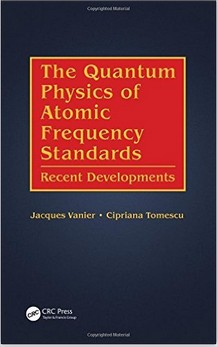 Amazon.fr - The Quantum Physics of Atomic Frequency Standards Recent Developments - Jacques Vanier, Cipriana Tomescu - Livres - Mo