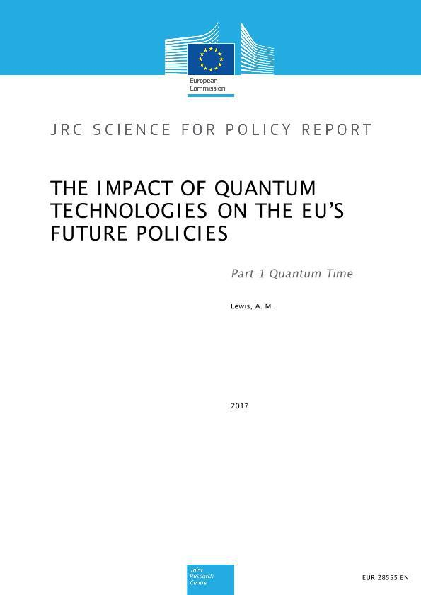 The Impact of quantum technologies on the EU's future policies: Part 1 Quantum Time